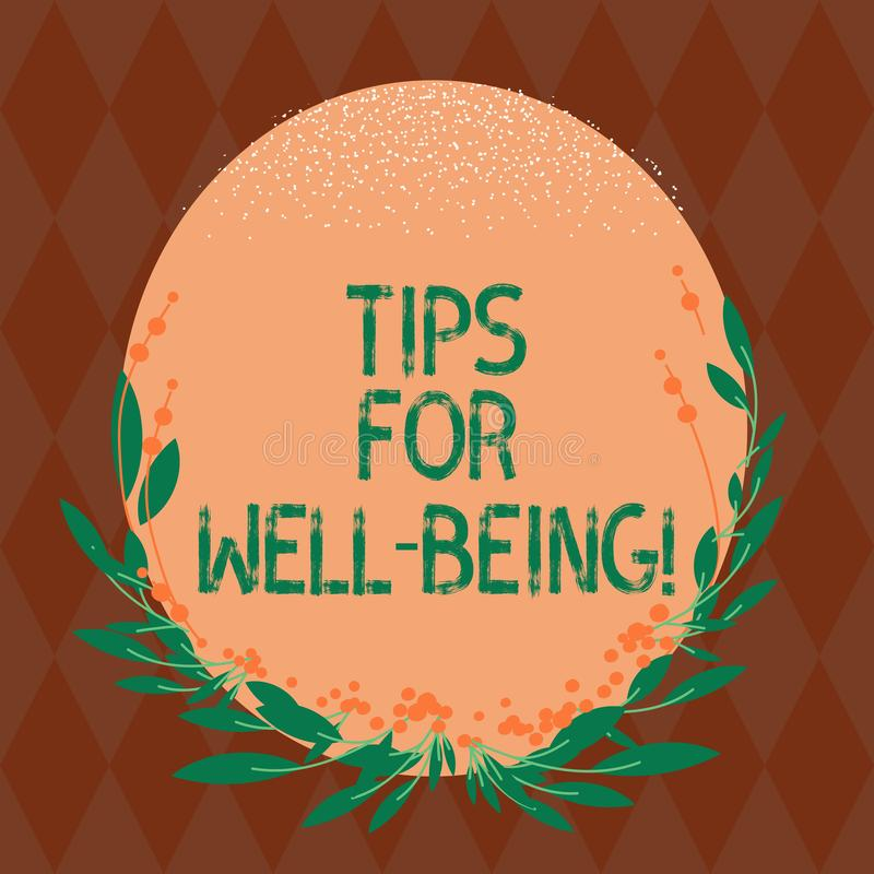 Writing note showing Tips For Well Being. Business photo showcasing advices to state of being comfortable healthy or happy Blank. Color Oval Shape with Leaves vector illustration