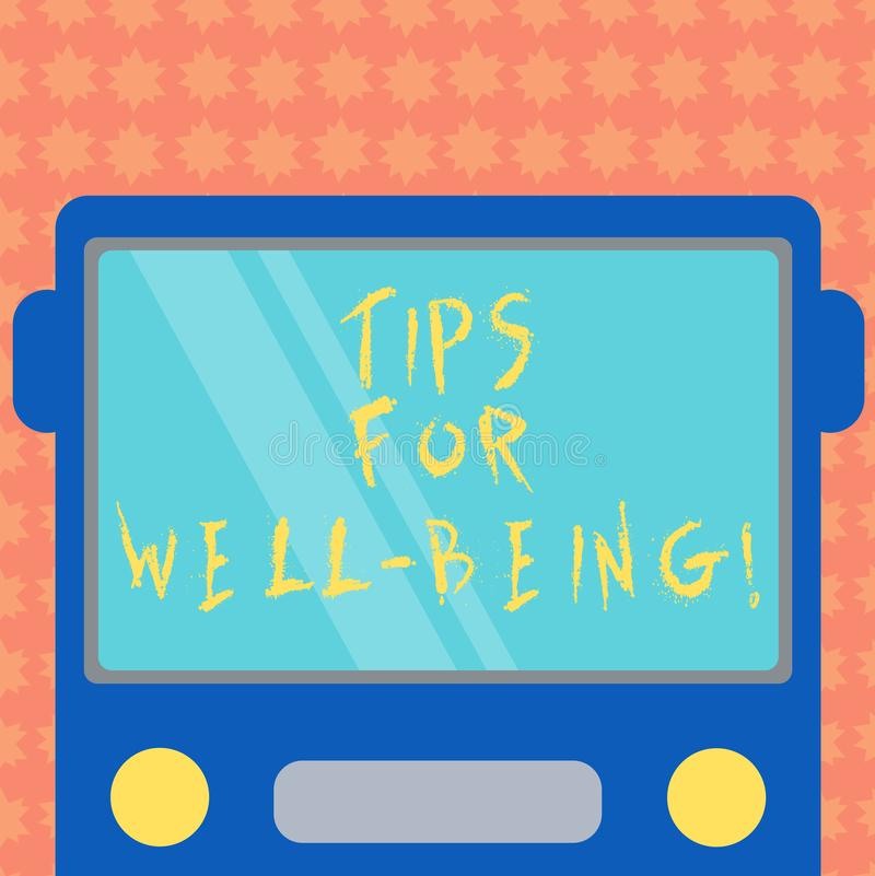 Writing note showing Tips For Well Being. Business photo showcasing advices to state of being comfortable healthy or happy Drawn. Flat Front View of Bus with vector illustration