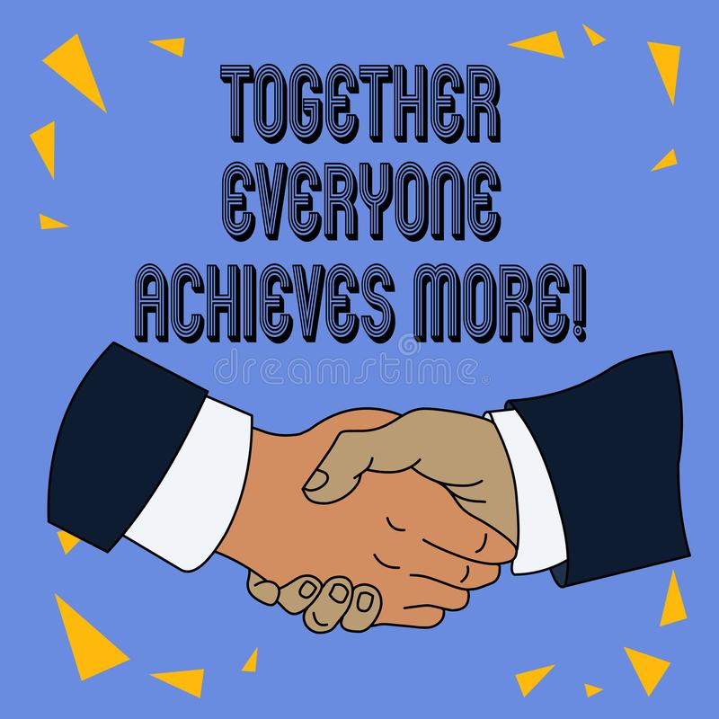 Writing note showing Together Everyone Achieves More. Business photo showcasing Members create synergy with strong sense. Writing note showing Together Everyone royalty free illustration
