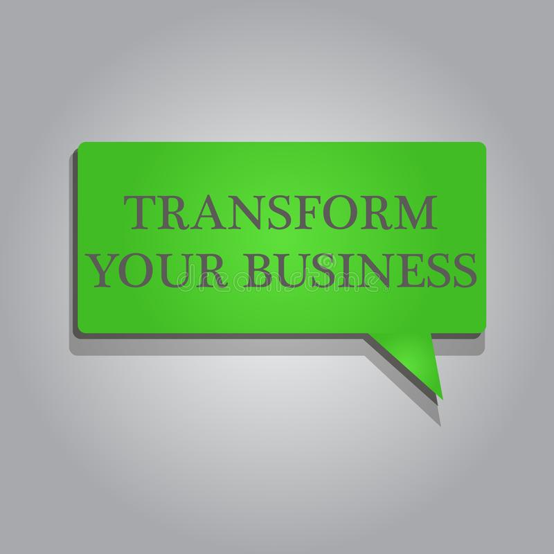 Writing note showing Transform Your Business. Business photo showcasing Modify energy on innovation and sustainable growth.  vector illustration