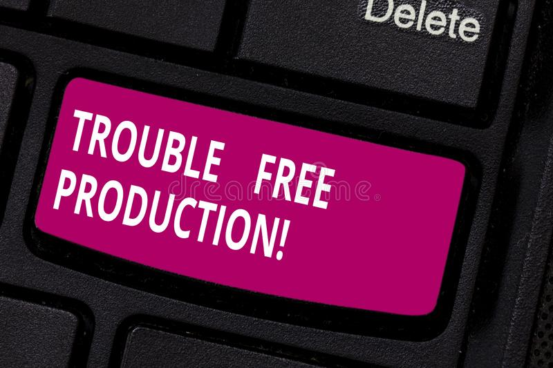 Writing note showing Trouble Free Production. Business photo showcasing Without problems or difficulties in the. Production Keyboard key Intention to create royalty free stock photo