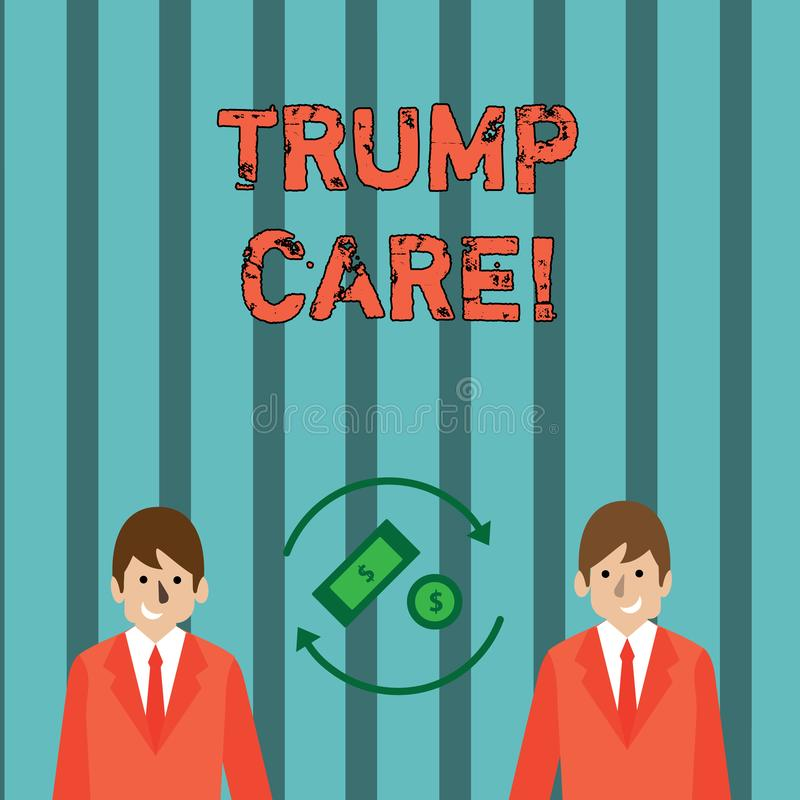 Writing note showing Trump Care. Business photo showcasing refers to replacement for Affordable Care Act in united states. Writing note showing Trump Care stock illustration