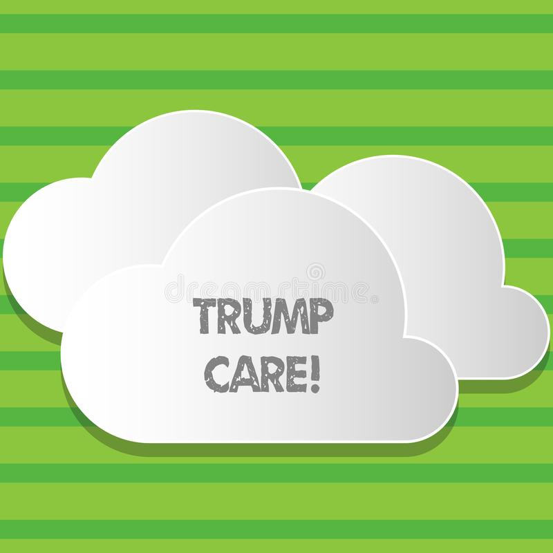 Writing note showing Trump Care. Business photo showcasing refers to replacement for Affordable Care Act in united. Writing note showing Trump Care. Business stock illustration