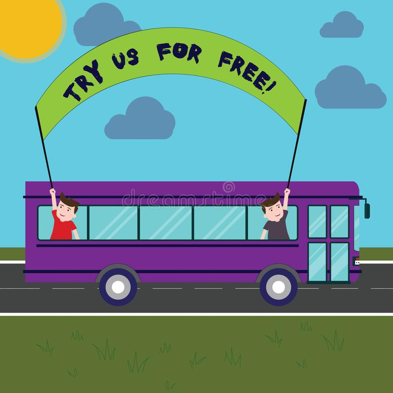 Writing note showing Try Us For Free. Business photo showcasing Trial at not any cost Offer promotion big discount Two. Kids Inside School Bus Holding Out royalty free illustration