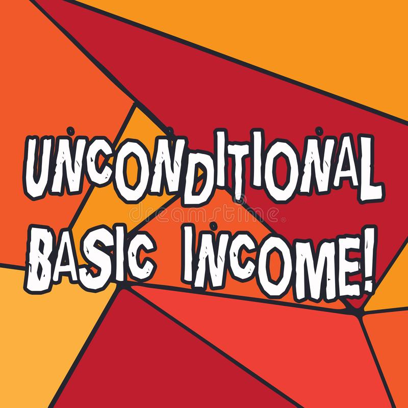 Writing note showing Unconditional Basic Income. Business photo showcasing paid income without a requirement to work. Uneven Cut Colorful Geometric Shape Copy royalty free illustration