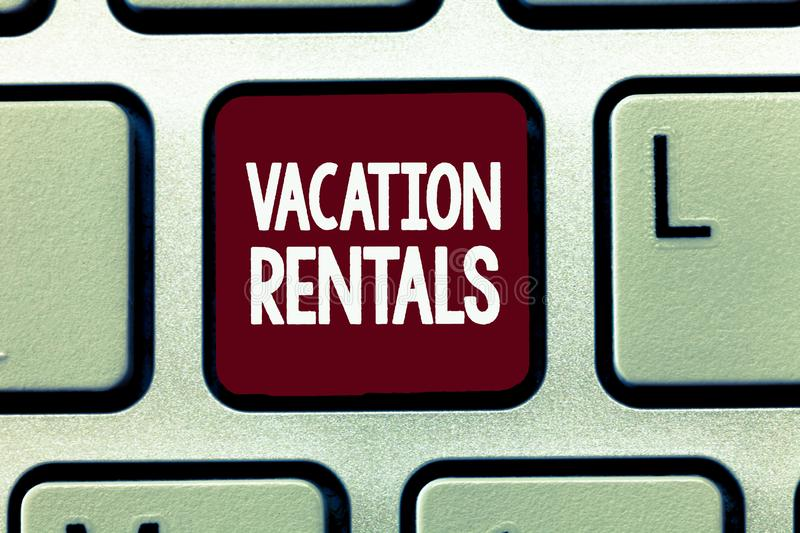 Writing note showing Vacation Rentals. Business photo showcasing Renting out of apartment house condominium for a short. Stay royalty free stock photos