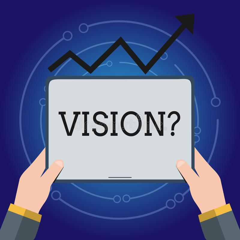 Writing note showing Visionquestion. Business photo showcasing Company commitment describing future realistic state Hand. Writing note showing Visionquestion royalty free illustration