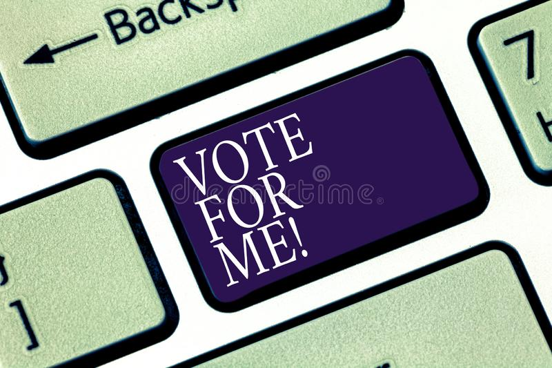 Writing note showing Vote For Me. Business photo showcasing Campaigning for a government position in the upcoming. Election Keyboard key Intention to create stock photo
