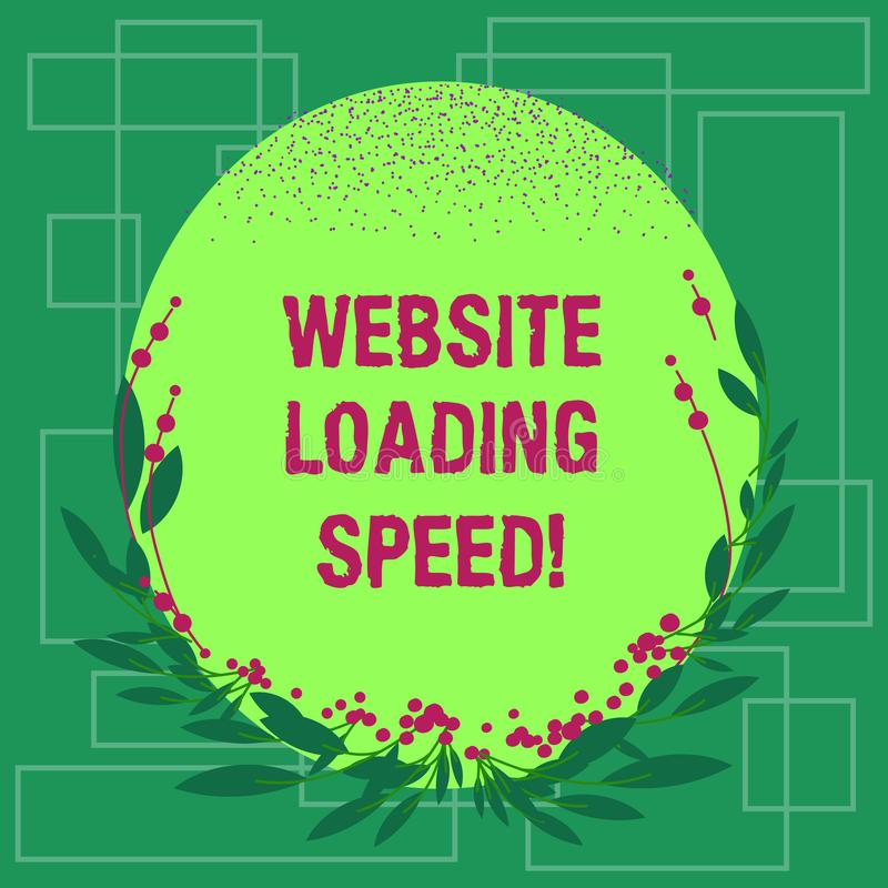 Writing note showing Website Loading Speed. Business photo showcasing time takes to display the entire content of a. Webpage Blank Color Oval Shape with Leaves stock illustration
