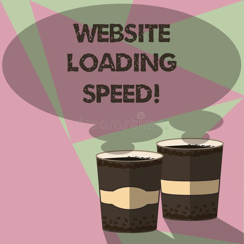 Writing note showing Website Loading Speed. Business photo showcasing time takes to display the entire content of a webpage Two To. Go Cup with Beverage and royalty free illustration