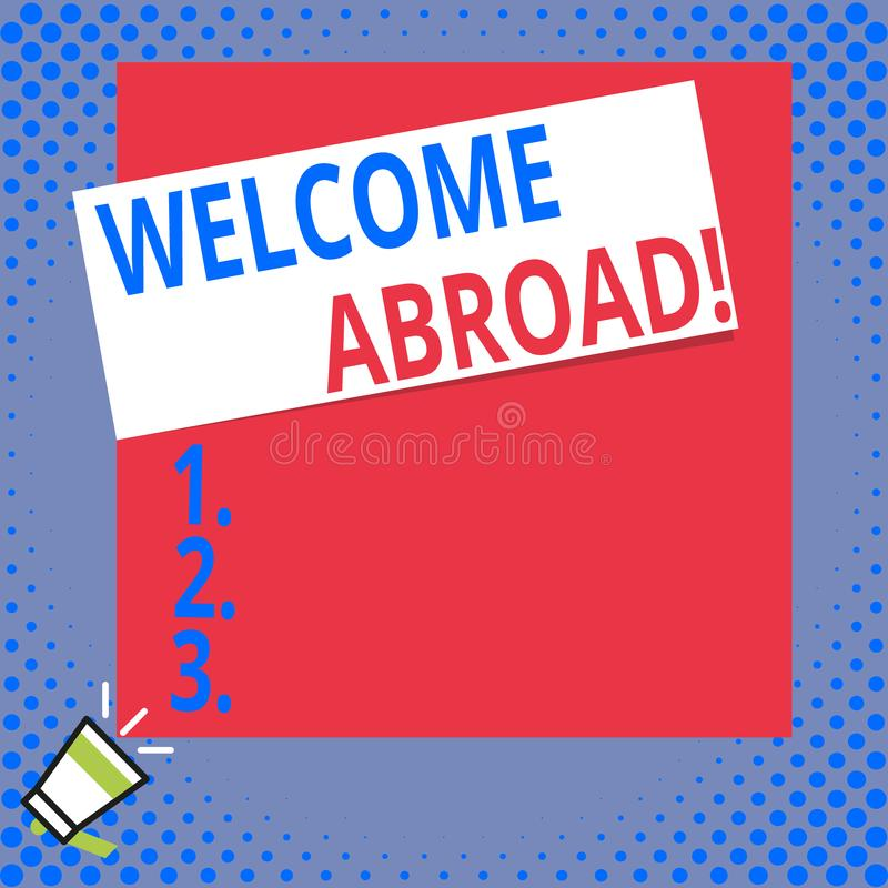 Writing note showing Welcome Abroad. Business photo showcasing something that you say when someone gets on ship Big. Writing note showing Welcome Abroad stock illustration