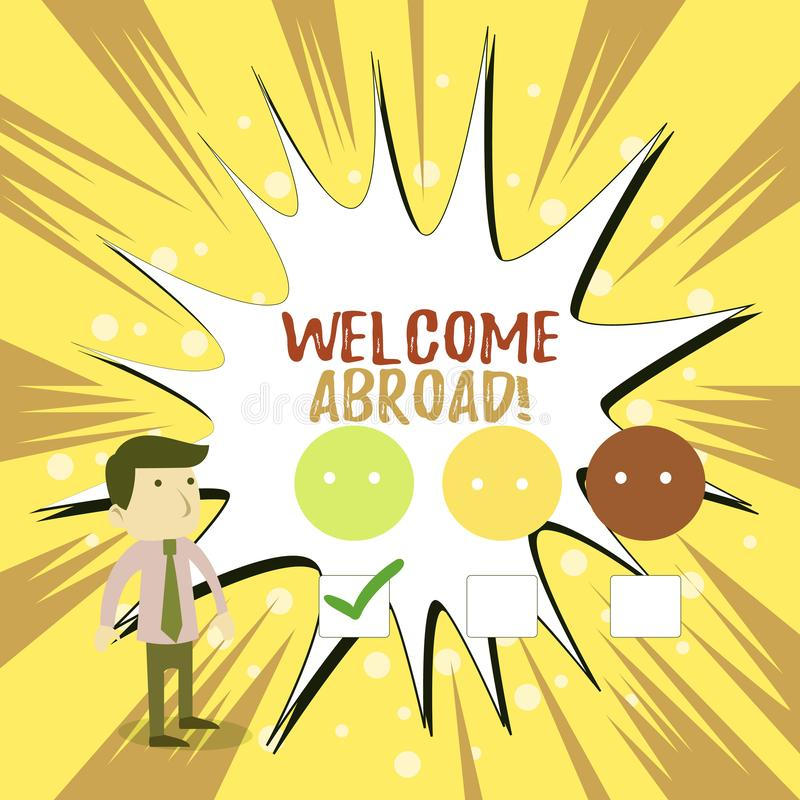 Writing note showing Welcome Abroad. Business photo showcasing something that you say when someone gets on ship White. Writing note showing Welcome Abroad stock illustration