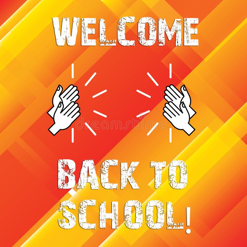 Writing note showing Welcome Back To School. Business photo showcasing Return to classroom Study again Education Motivation Hu stock illustration