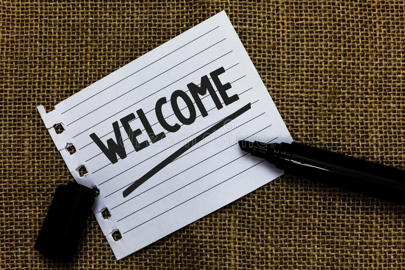 Writing note showing Welcome. Business photo showcasing Warm salutation acknowledgement for someone amiable loved thanked Ideas pa. Per marker pens important stock image