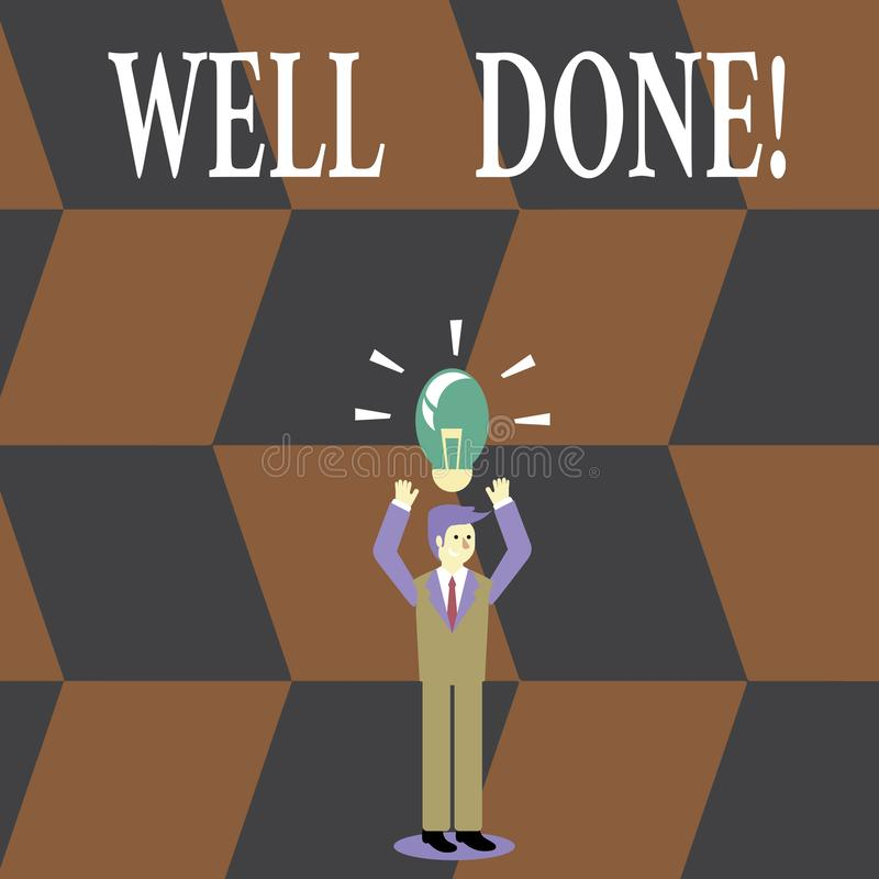 Writing note showing Well Done. Business photo showcasing used praising demonstrating or group for something have done. Writing note showing Well Done. Business royalty free illustration