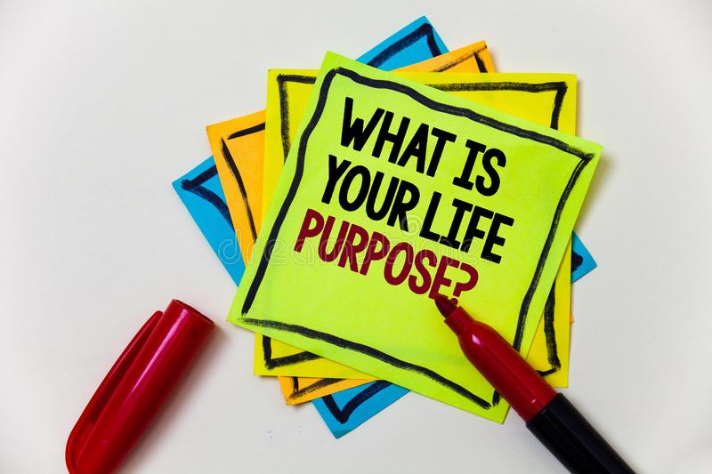 Writing note showing What Is Your Life Purpose Question. Business photo showcasing Personal Determination Aims Achieve Goal Pen m. Arker ideas markers message royalty free stock photos