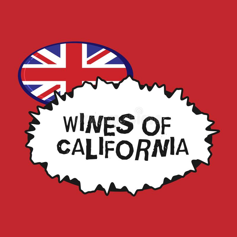 Writing note showing Wines Of California. Business photo showcasing Best Winemakers in the USA Export Quality Beverage.  stock illustration