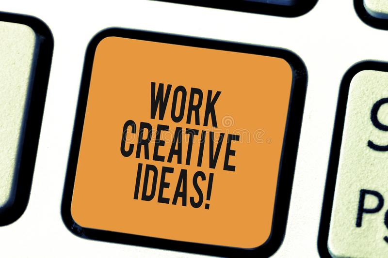 Writing note showing Work Creative Ideas. Business photo showcasing has ability to invent and develop original thoughts. Keyboard key Intention to create royalty free stock photos