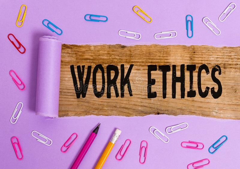 Writing note showing Work Ethics. Business photo showcasing A set of values centered on the importance of doing work. Writing note showing Work Ethics. Business stock image