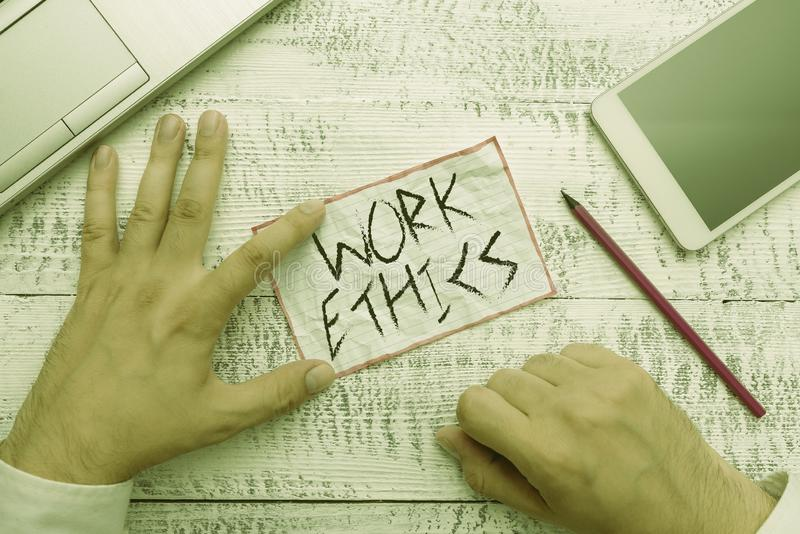 Writing note showing Work Ethics. Business photo showcasing A set of values centered on the importance of doing work. Writing note showing Work Ethics. Business royalty free stock photos
