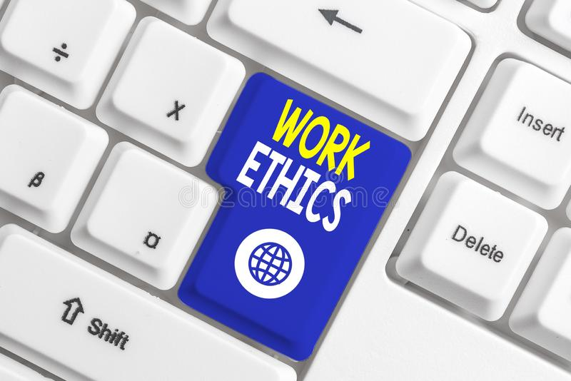 Writing note showing Work Ethics. Business photo showcasing A set of values centered on the importance of doing work. Writing note showing Work Ethics. Business royalty free stock image
