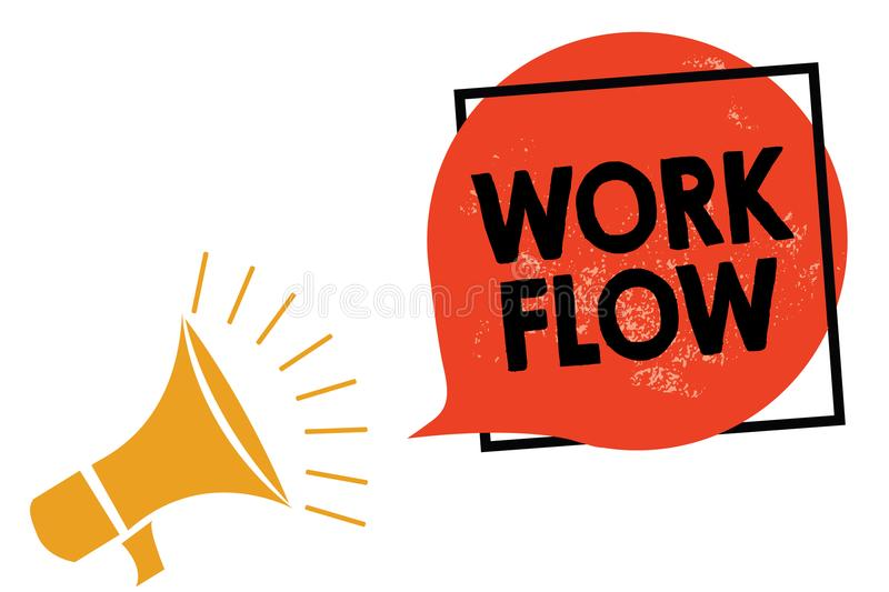 Writing note showing Work Flow. Business photo showcasing Continuity of a certain task to and from an office or employer Megaphone. Loudspeaker speaking stock illustration