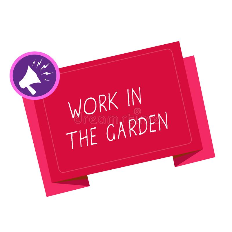 Writing note showing Work In The Garden. Business photo showcasing Tending the Lawn Yard Plant Seedlings and Crops.  stock illustration