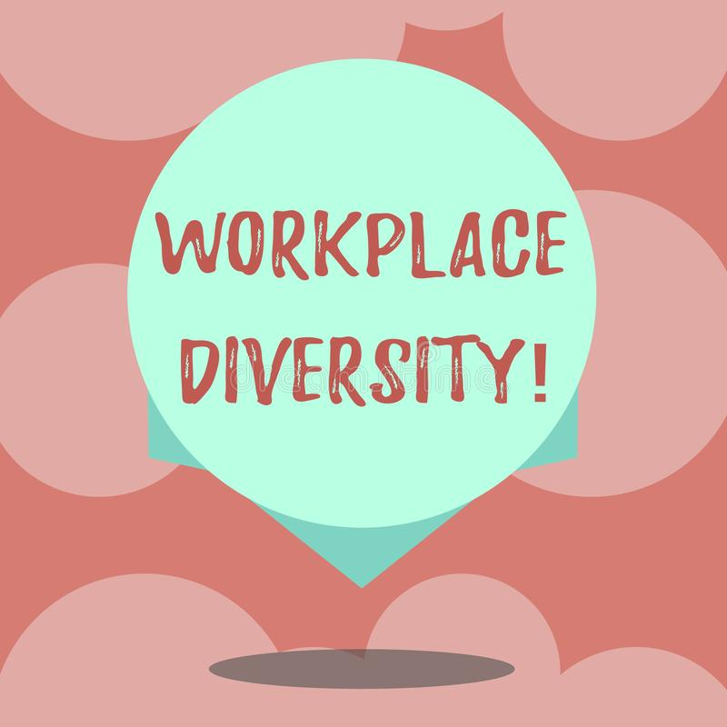 Writing note showing Workplace Diversity. Business photo showcasing Different race gender age sexual orientation of workers Blank. Color Circle Floating photo vector illustration