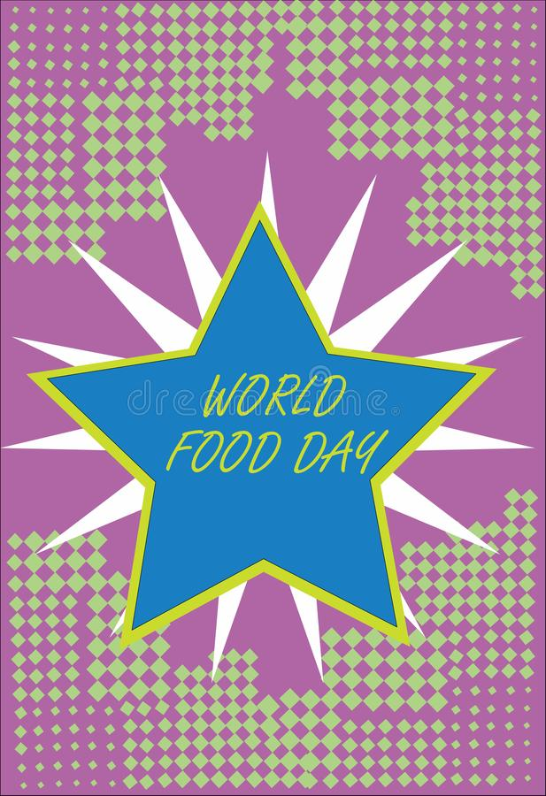 Writing note showing World Food Day. Business photo showcasing World day of action dedicated to tackling global hunger.  royalty free illustration