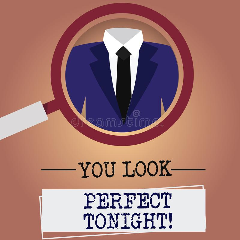 Writing note showing You Look Perfect Tonight. Business photo showcasing Flirting beauty appreciation roanalysistic. Feelings Magnifying Glass Enlarging a stock illustration