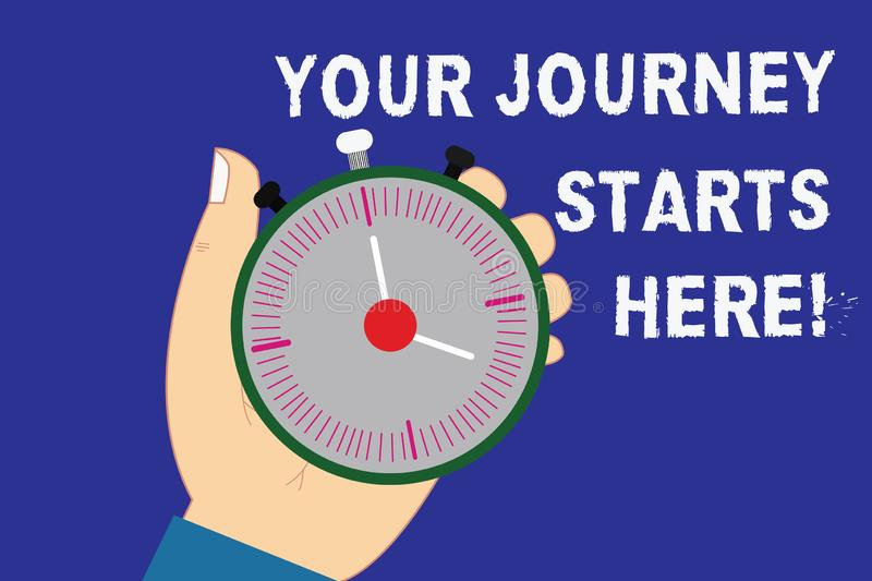 Writing note showing Your Journey Starts Here. Business photo showcasing Motivation for starting a business Inspiration. Hu analysis Hand Holding Stop Watch stock illustration