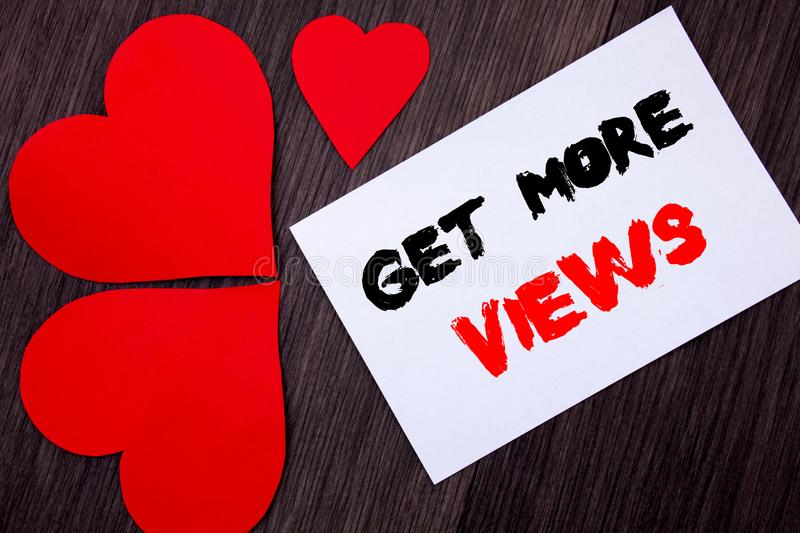 Writing text showing Get More Views. Concept meaning More Traffic Leads Online Page Promotion Popularity Traffic written on notob stock images