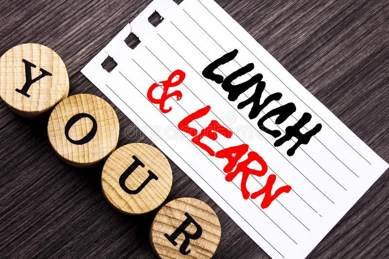 Writing text showing Lunch And Learn. Business photo showcasing Presentation Training Board Course written on tear note paper sti. Writing text showing Lunch And stock image