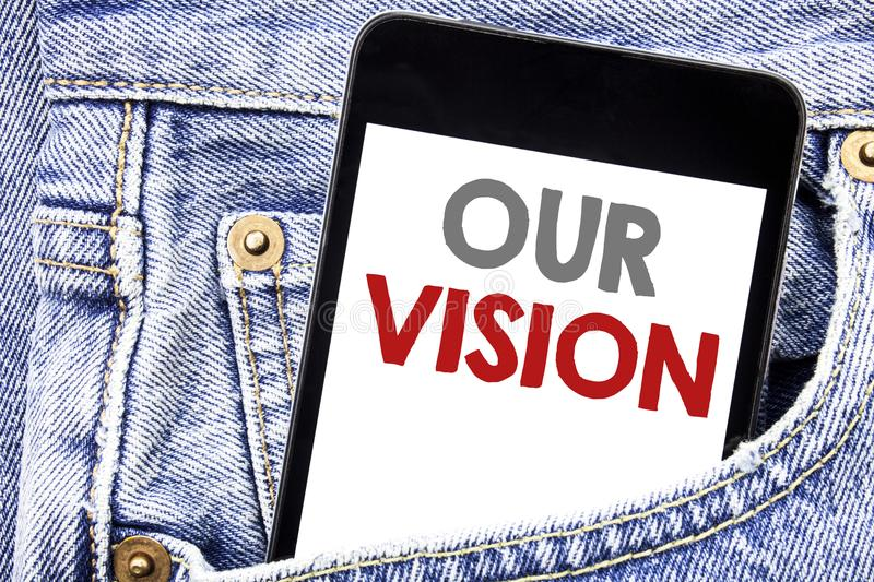 Writing text showing Our Vision. Business concept for Marketing Strategy Vision written on cellphone phone smartphone in the men p stock image