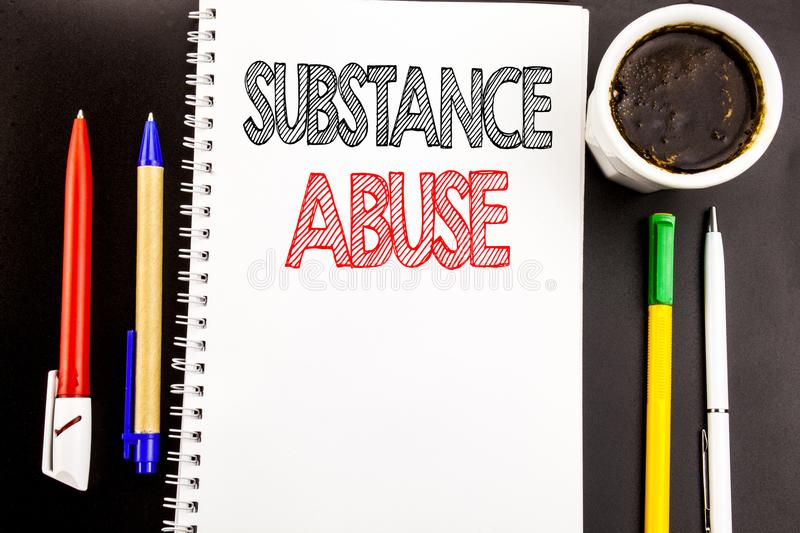 Writing text showing Substance Abuse. Business concept for Health Medical Drug Written on notepad note paper background with space. Writing text showing stock photography
