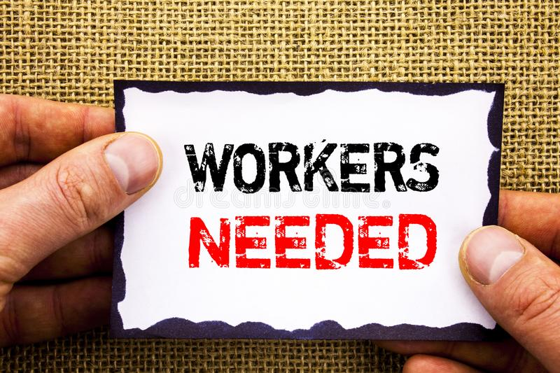 Writing text showing Workers Needed. Concept meaning Search For Career Resources Employees Unemployment Problem written on Sticky stock photo