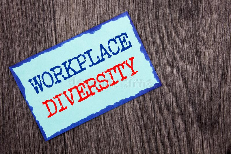 Writing text showing Workplace Diversity. Business photo showcasing Corporate Culture Global Concept For Disability written on Bl. Writing text showing Workplace royalty free stock photo
