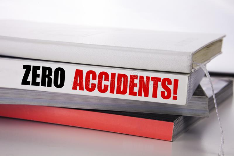 Writing text showing Zero Accidents. Business concept for Safety At Work Hazard written on the book on the white background. Writing text showing Zero Accidents stock photos