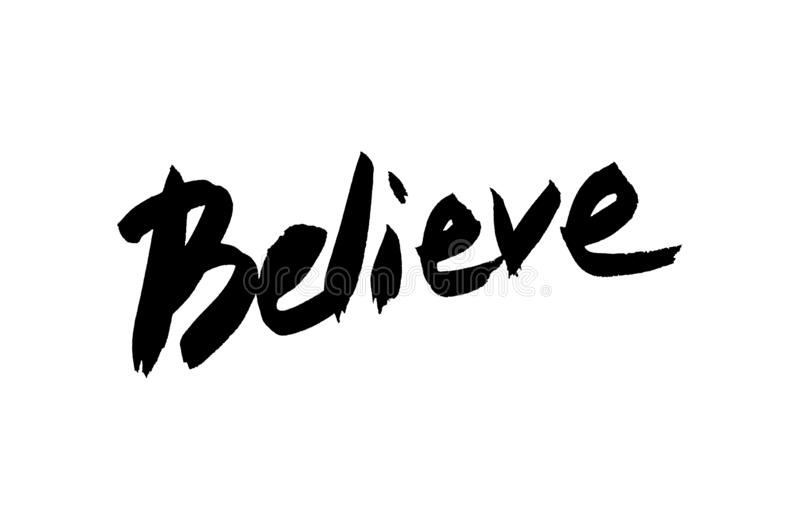 The written word. Believe. stock photography