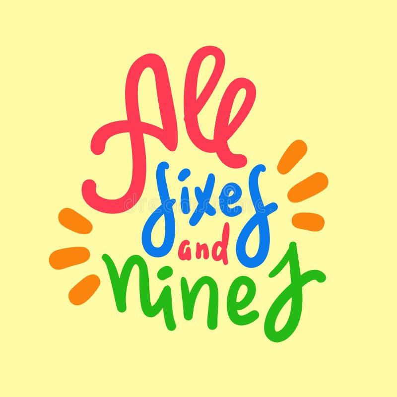 Wszystkie nines i sixes - inspiruje motywacyjną wycenę R?ka rysuj?cy literowanie ilustracji