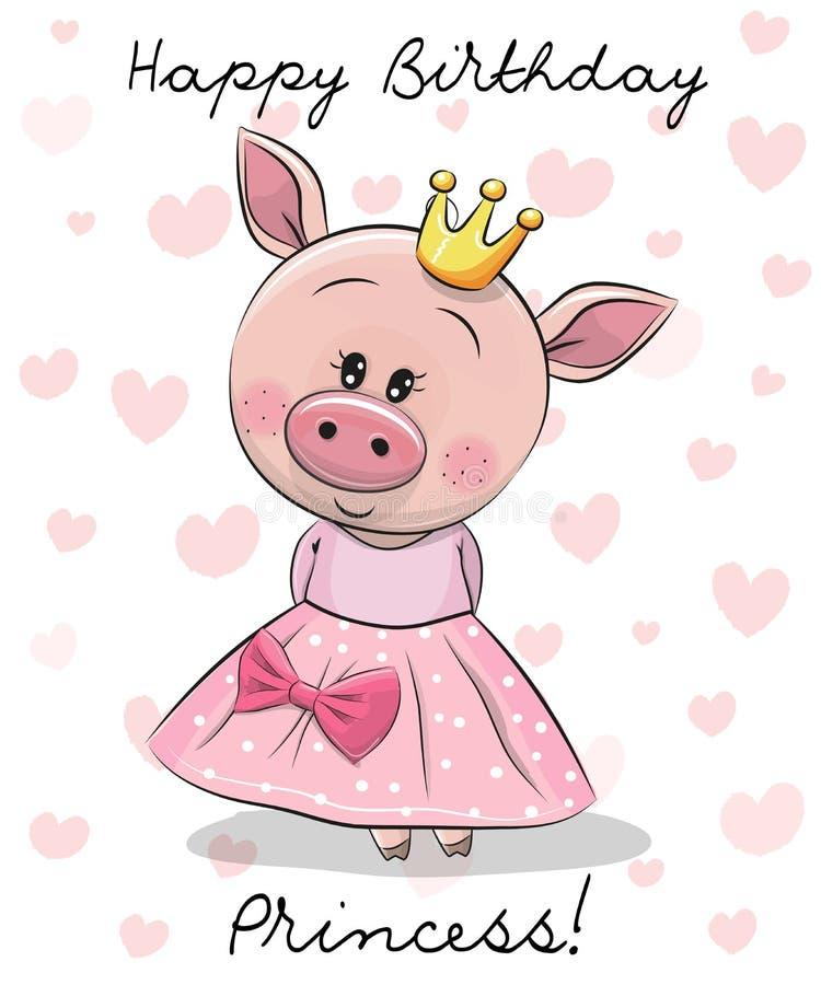 Wszystkiego Najlepszego Z Okazji Urodzin karta z Princess świnia royalty ilustracja