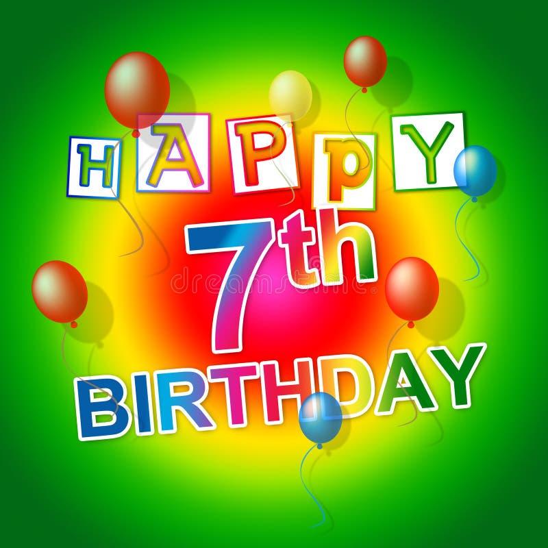 Wszystkiego Najlepszego Z Okazji Urodzin Reprezentuje świętowanie siódmego I radość ilustracja wektor