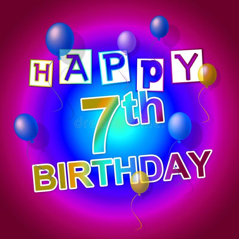 Wszystkiego Najlepszego Z Okazji Urodzin Reprezentuje 7Th powitania I odświętność ilustracja wektor
