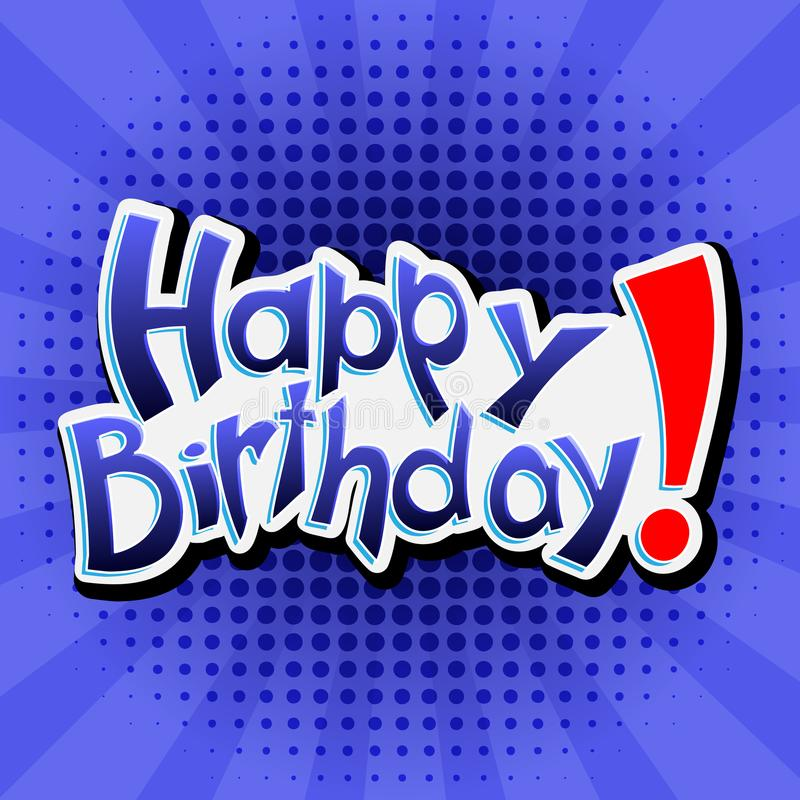 Wszystkiego Najlepszego Z Okazji Urodzin! Wektorowa literowanie ilustracja na błękitnym tle royalty ilustracja