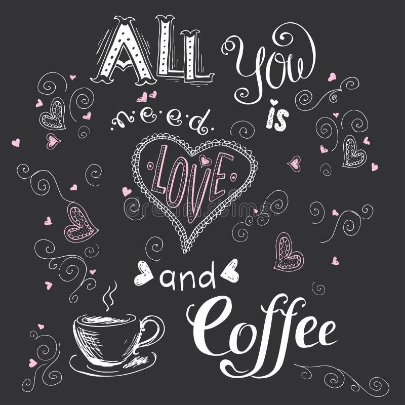 Wszystko ty potrzebujesz jest miłością i kawą, śmieszna ręka rysujący literowanie na d ilustracja wektor