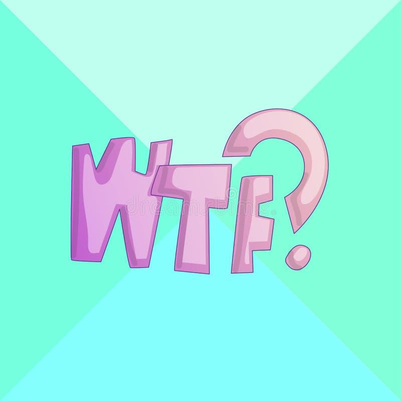 WTF - Komische Vektorkarikaturillustration Comics wtf Symbol, Aufkleberumbau, Sonderangebotaufkleber, Ausweis annoncierend zeiche lizenzfreie abbildung
