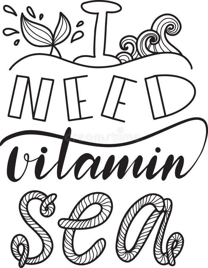 Wycena potrzebuję witaminy morze literowanie witaminy morze R?ka rysuj?ca wektorowa ilustracja royalty ilustracja