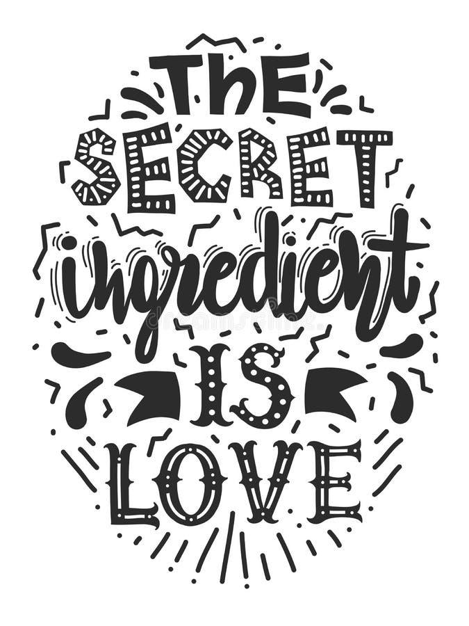 Wycena ` tajny składnik jest miłości ` Kaligrafia motywacyjny plakat dla kuchni Wektorowa ilustracja literowanie zwrot royalty ilustracja