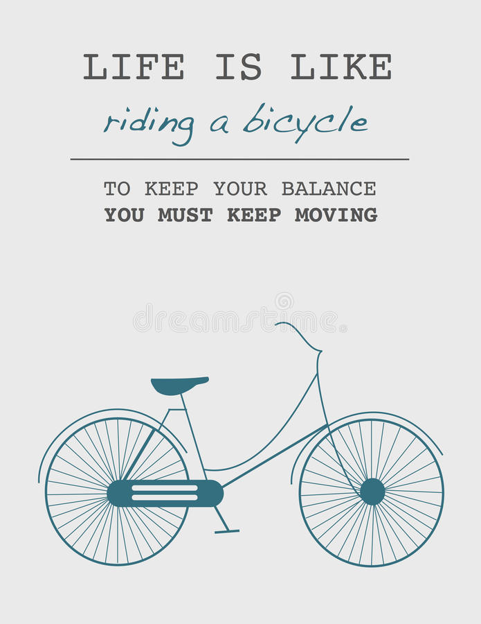 Wycena: Życie jest jak jechać bicykl Utrzymywać twój równowagę utrzymywać chodzenie musisz, ty ilustracja wektor