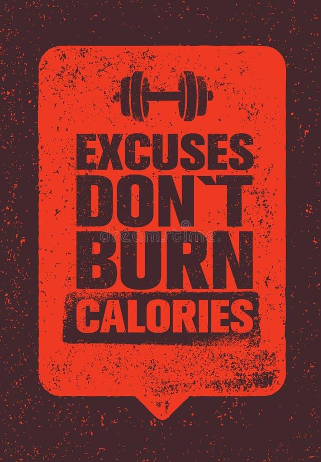 Wymówki no Palą kalorii Sporta i sprawności fizycznej Gym motywaci wycena Kreatywnie Wektorowy typografii Grunge plakata pojęcie royalty ilustracja